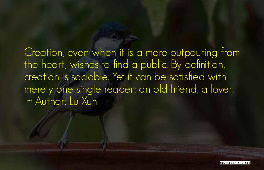Friend Definition Quotes By Lu Xun