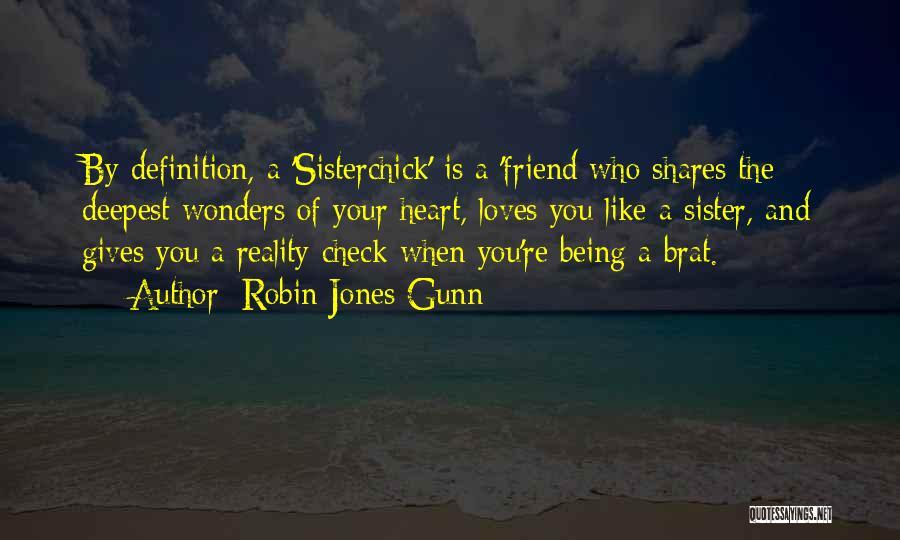 Friend Definition Quotes By Robin Jones Gunn
