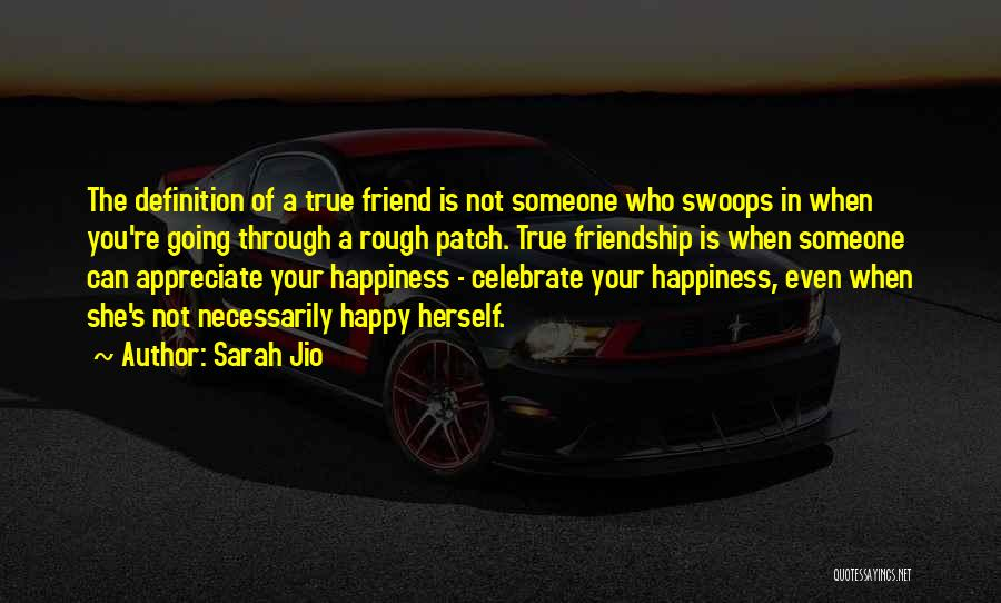 Friend Definition Quotes By Sarah Jio