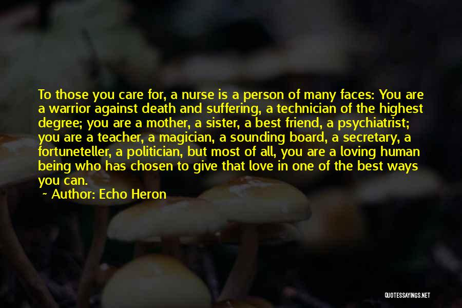 Friend Mother Death Quotes By Echo Heron