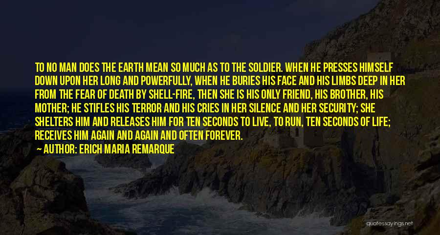 Friend Mother Death Quotes By Erich Maria Remarque