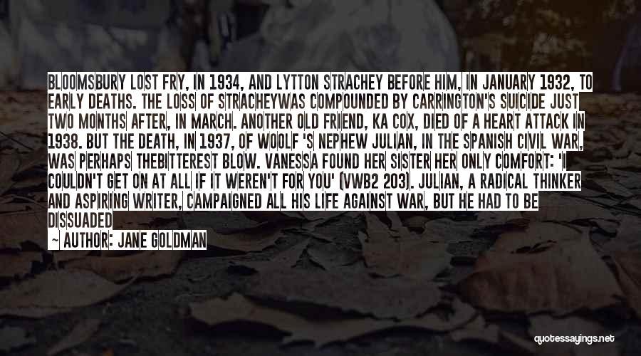 Friend Mother Death Quotes By Jane Goldman