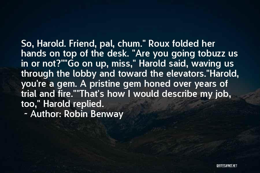 Friend That You Miss Quotes By Robin Benway