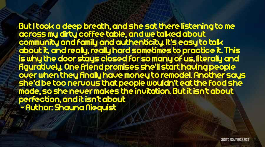 Friend That You Miss Quotes By Shauna Niequist