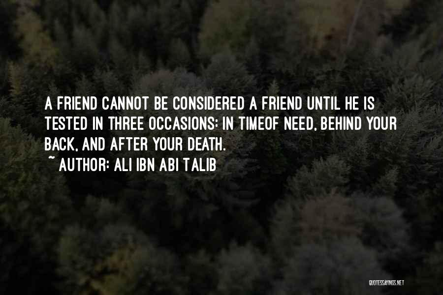 Friend Till Death Quotes By Ali Ibn Abi Talib