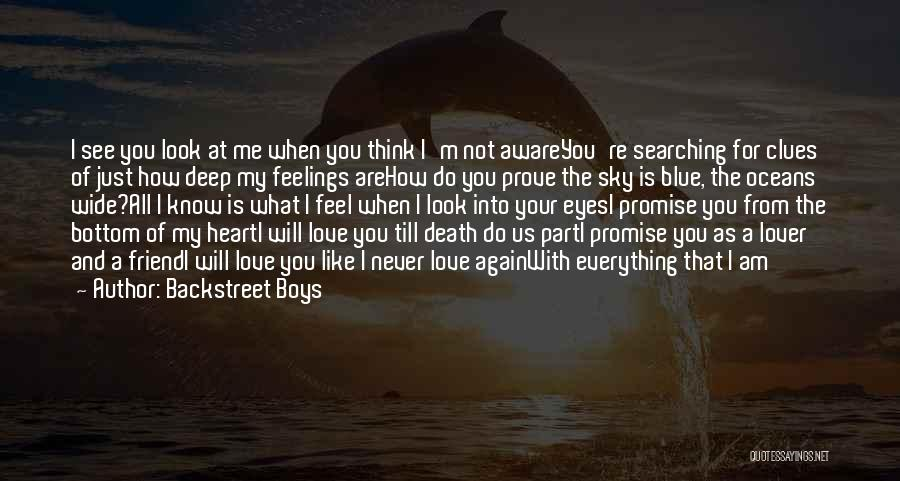 Friend Till Death Quotes By Backstreet Boys