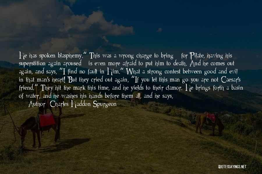 Friend Till Death Quotes By Charles Haddon Spurgeon