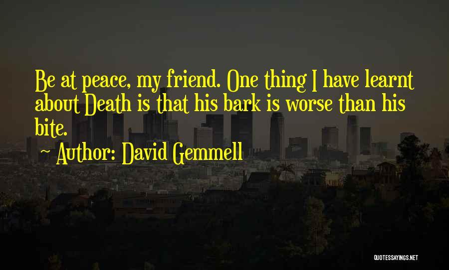 Friend Till Death Quotes By David Gemmell