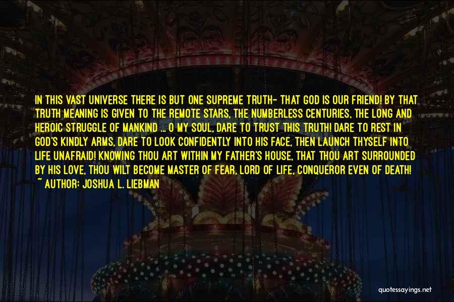 Friend Till Death Quotes By Joshua L. Liebman