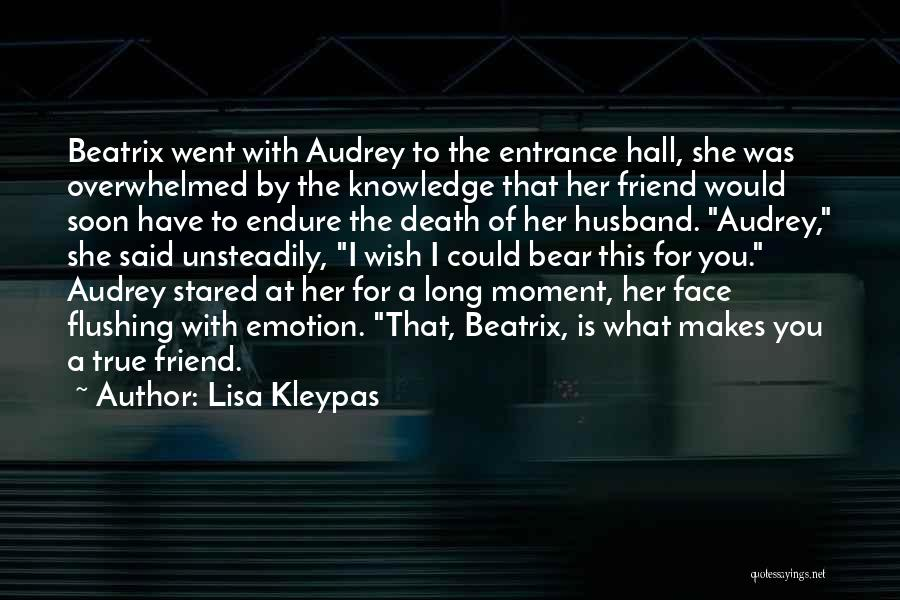 Friend Till Death Quotes By Lisa Kleypas