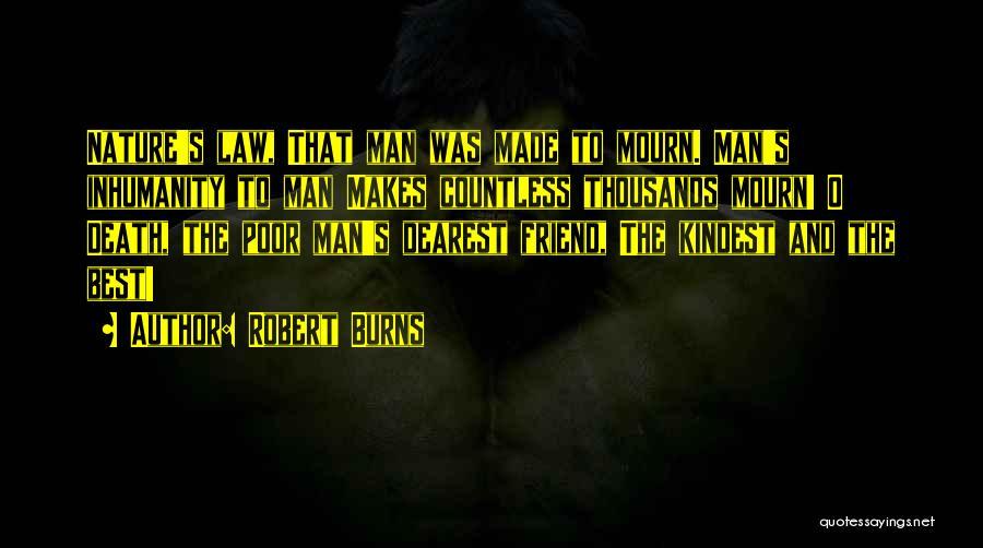 Friend Till Death Quotes By Robert Burns