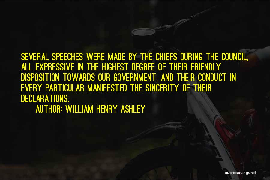 Friendly Disposition Quotes By William Henry Ashley