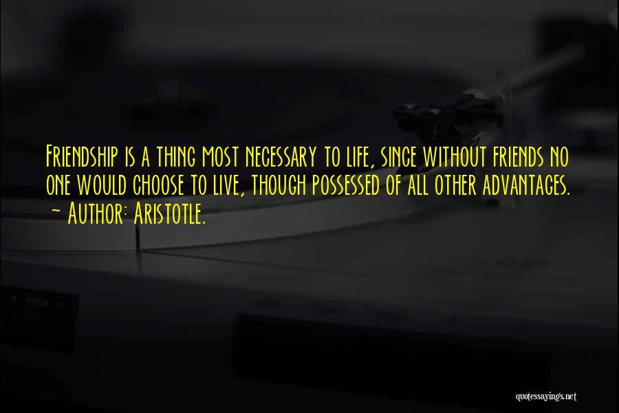 Friends Advantage Quotes By Aristotle.