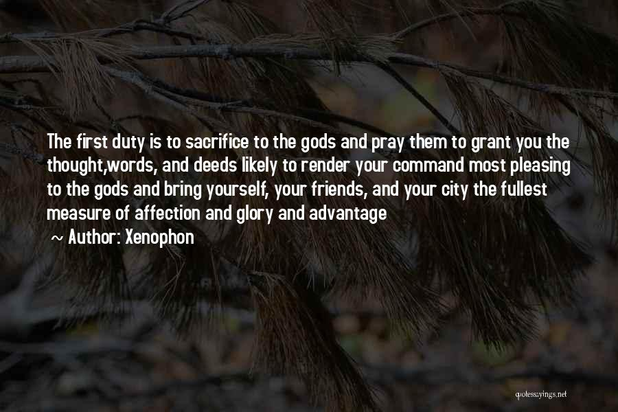 Friends Advantage Quotes By Xenophon