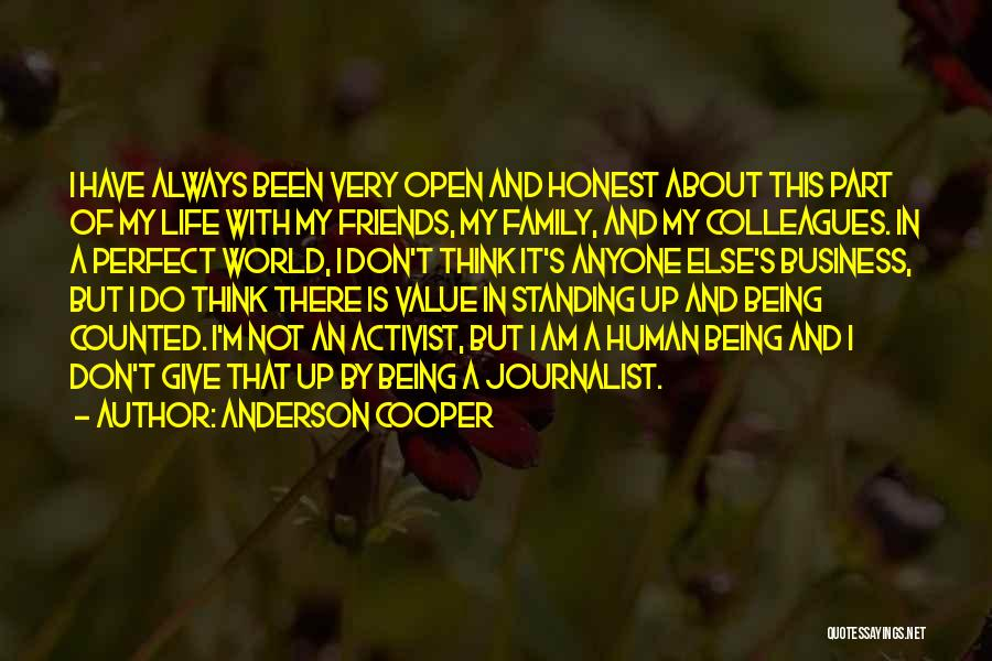 Friends And Family Being There Quotes By Anderson Cooper