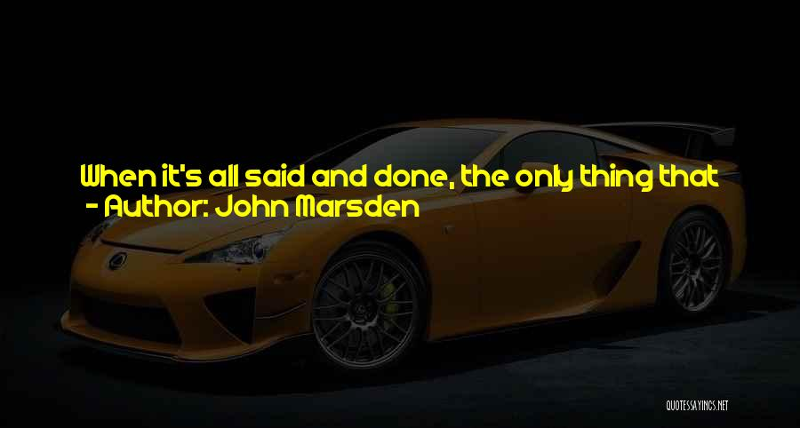 Friends And Family Being There Quotes By John Marsden