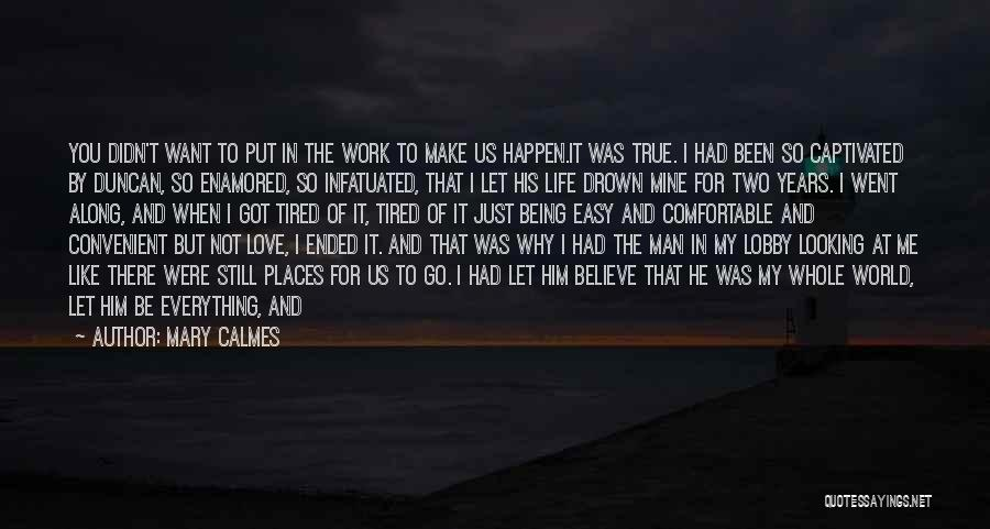 Friends And Family Being There Quotes By Mary Calmes