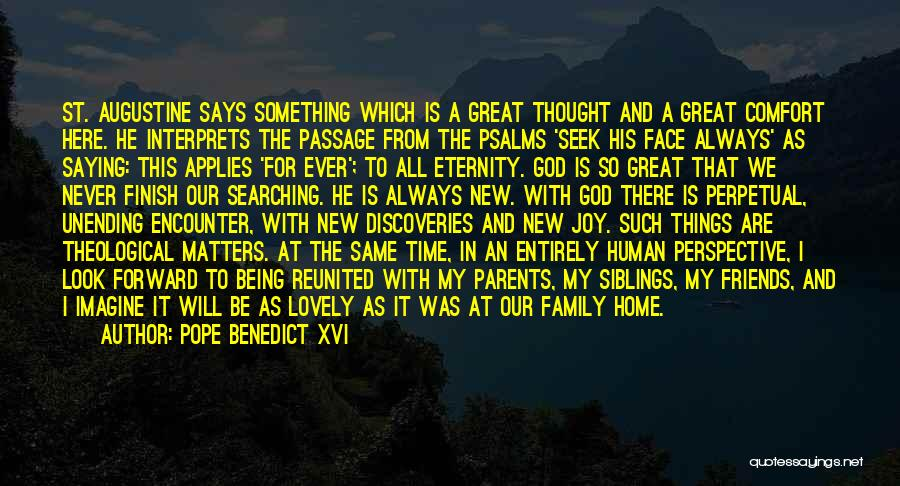 Friends And Family Being There Quotes By Pope Benedict XVI