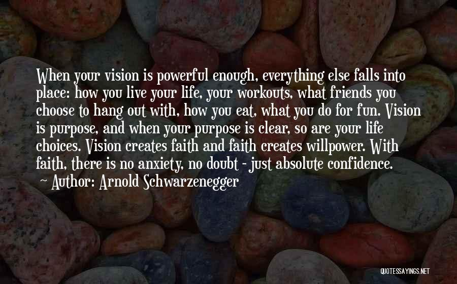 Friends And Having Fun Quotes By Arnold Schwarzenegger