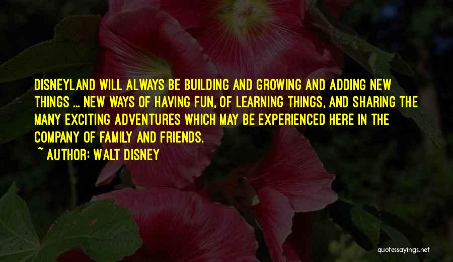 Friends And Having Fun Quotes By Walt Disney