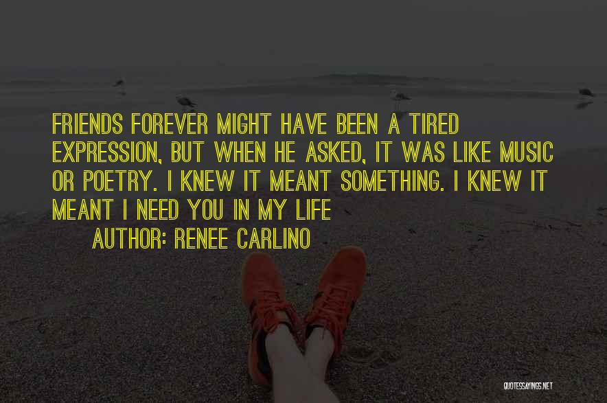 Friends Are Not Forever Quotes By Renee Carlino