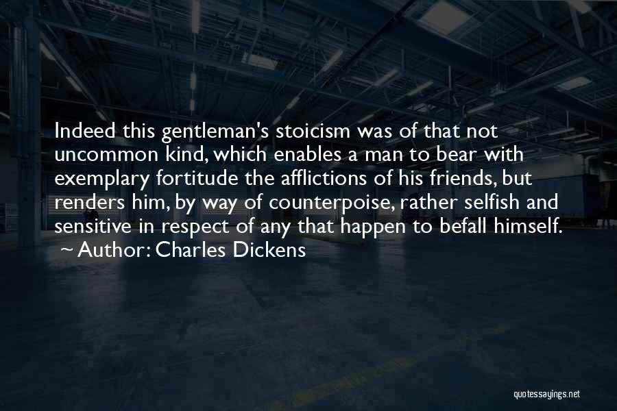 Friends Are Selfish Quotes By Charles Dickens