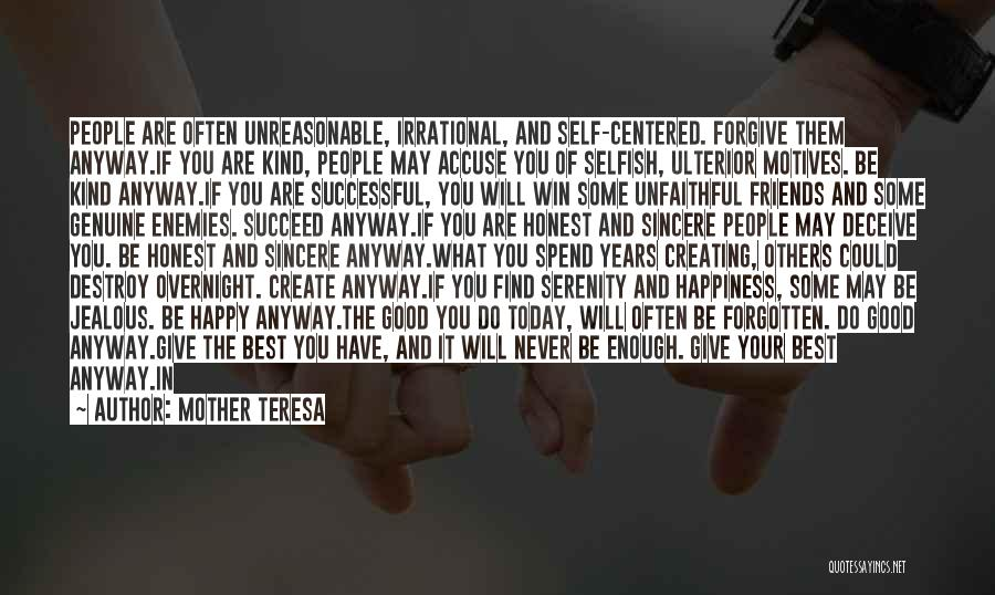 Friends Are Selfish Quotes By Mother Teresa