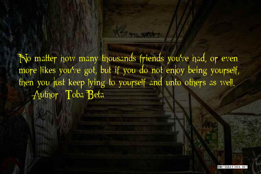 Friends Being There For You No Matter What Quotes By Toba Beta