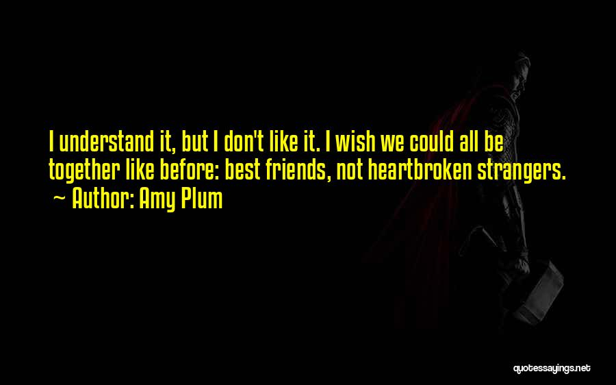 Friends But Love Quotes By Amy Plum