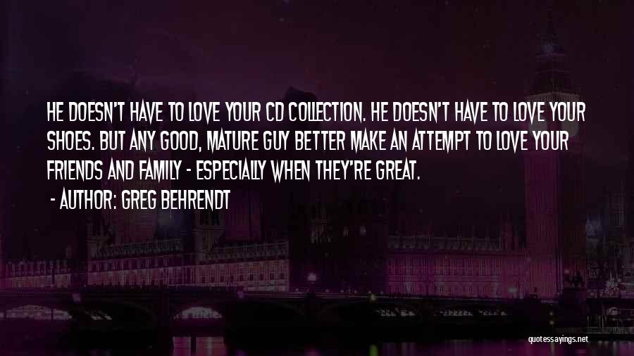 Friends But Love Quotes By Greg Behrendt