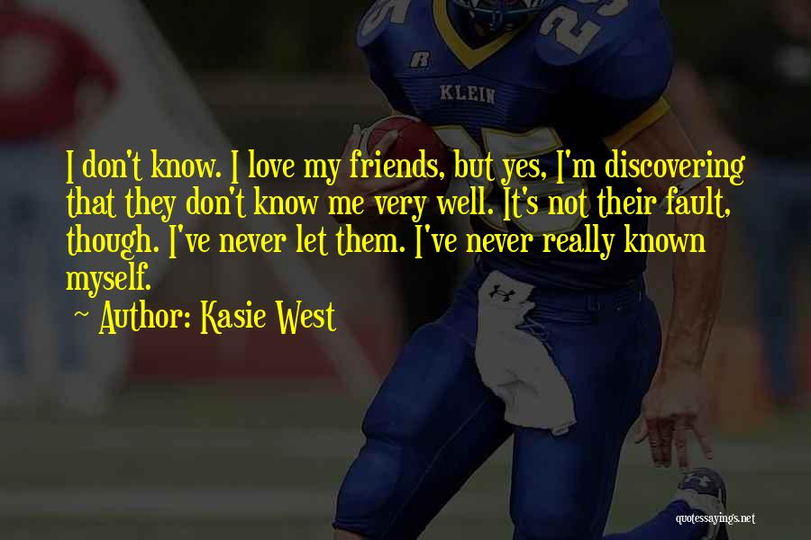 Friends But Love Quotes By Kasie West