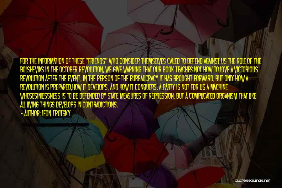 Friends But Love Quotes By Leon Trotsky