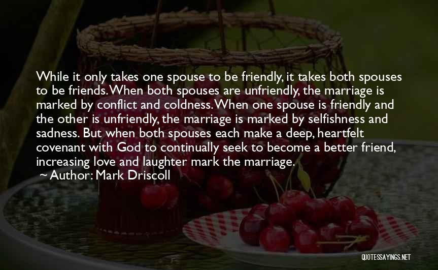 Friends But Love Quotes By Mark Driscoll