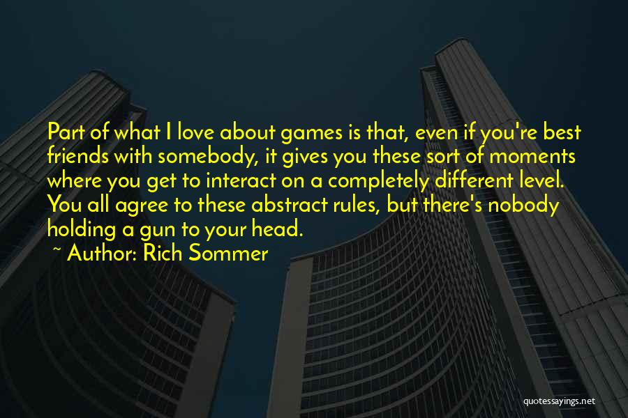 Friends But Love Quotes By Rich Sommer