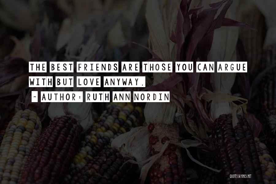 Friends But Love Quotes By Ruth Ann Nordin