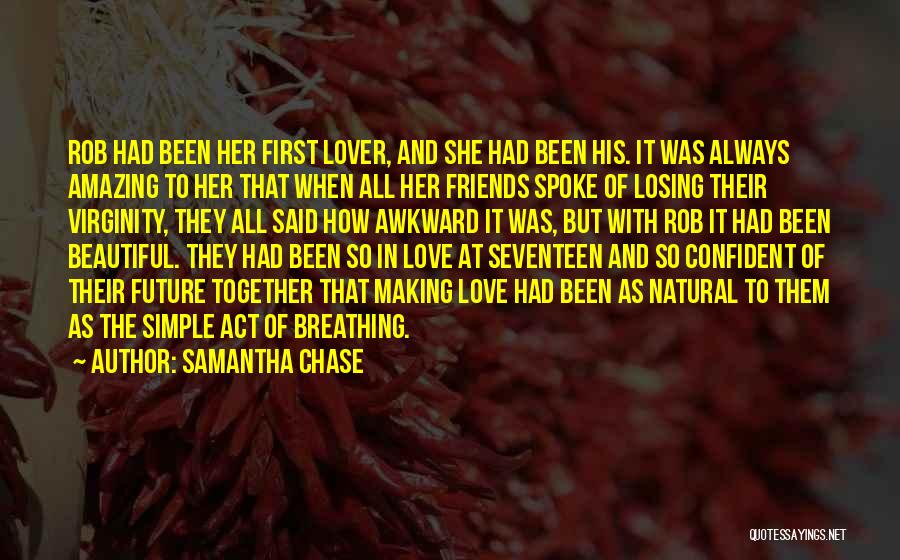 Friends But Love Quotes By Samantha Chase