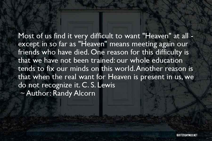 Friends C.s. Lewis Quotes By Randy Alcorn