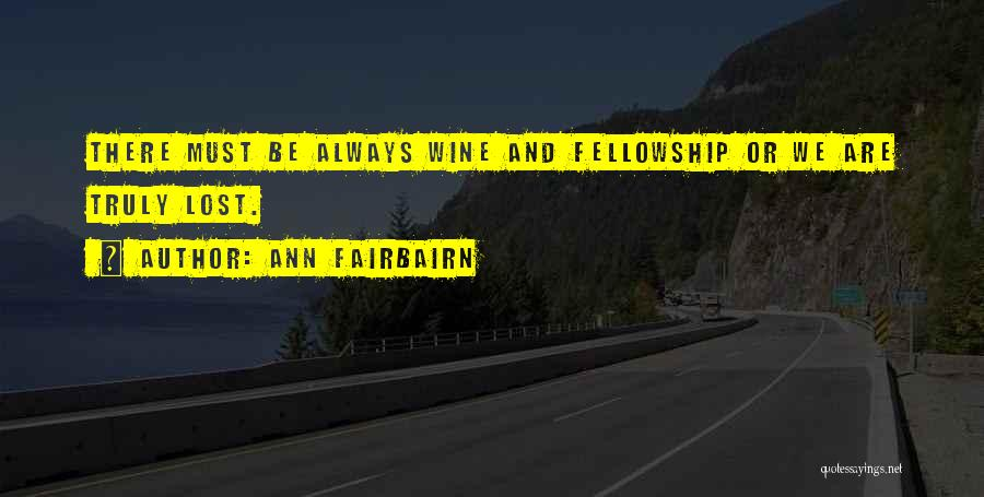 Friends Can Be Lovers But Lovers Can't Be Friends Quotes By Ann Fairbairn
