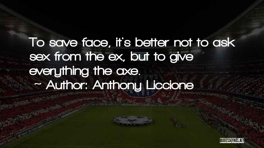 Friends Can Be Lovers But Lovers Can't Be Friends Quotes By Anthony Liccione