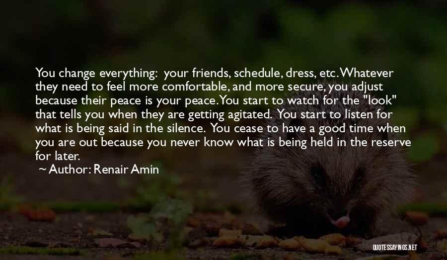 Friends Change Over Time Quotes By Renair Amin