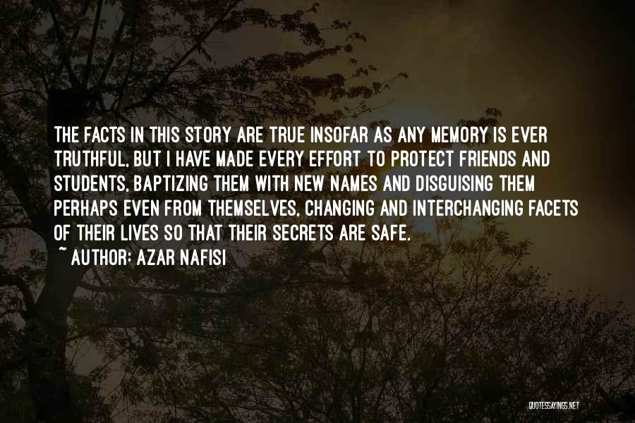 Friends Changing Quotes By Azar Nafisi