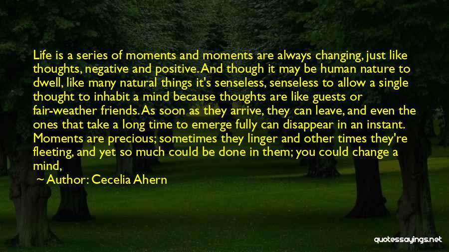 Friends Changing Quotes By Cecelia Ahern