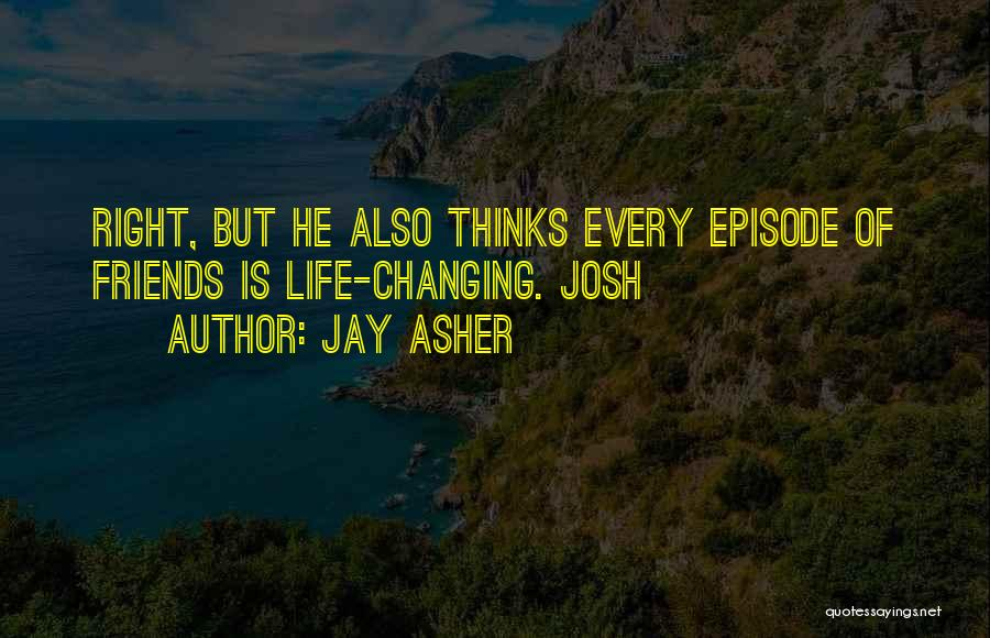 Friends Changing Quotes By Jay Asher