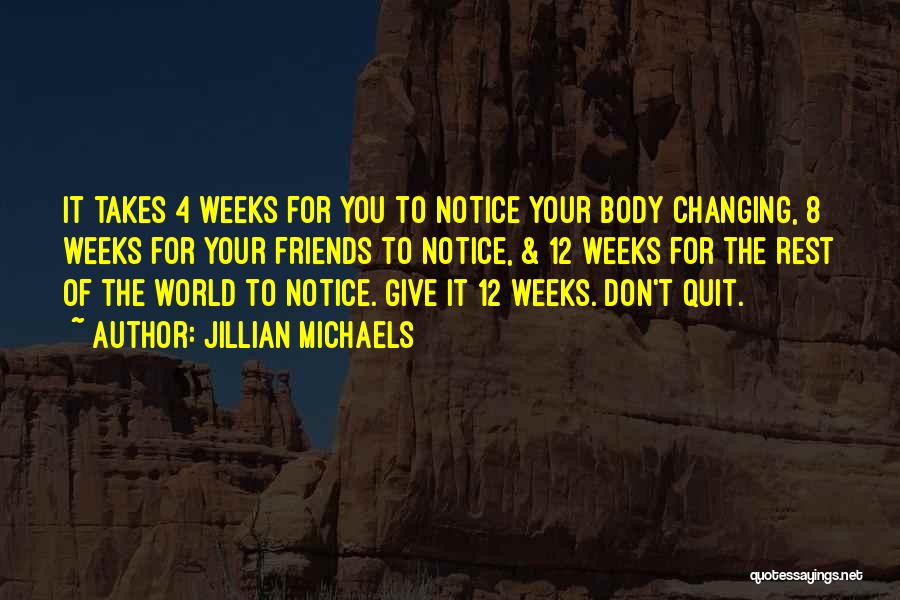 Friends Changing Quotes By Jillian Michaels
