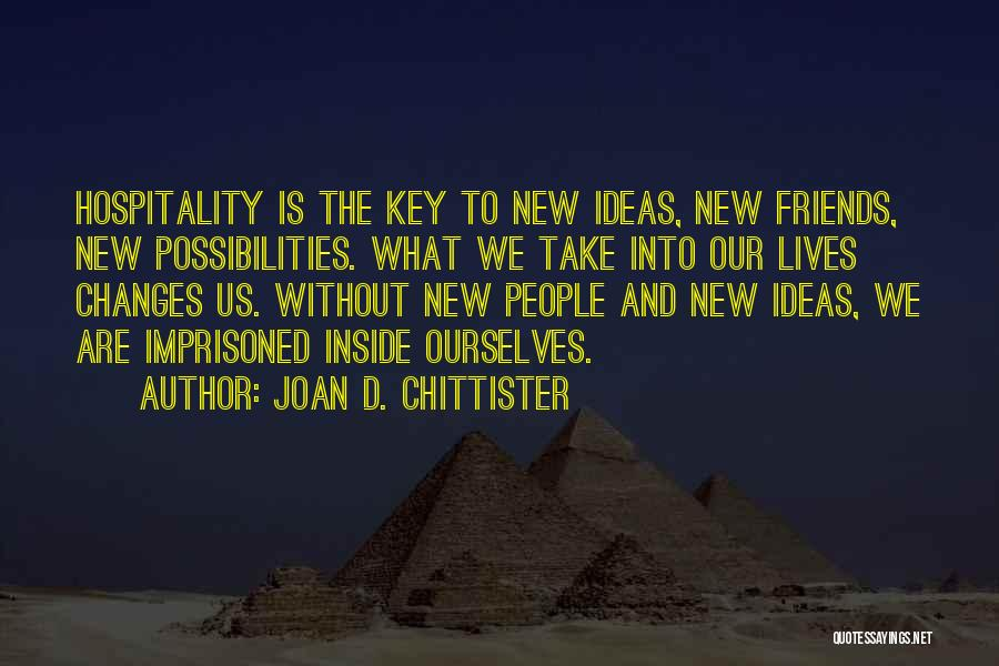 Friends Changing Quotes By Joan D. Chittister