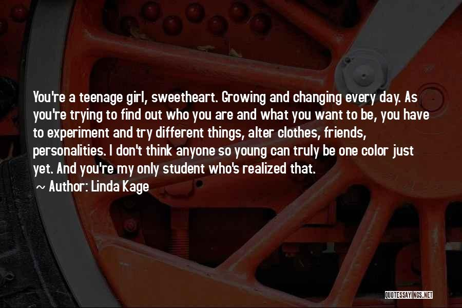 Friends Changing Quotes By Linda Kage