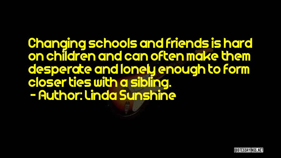 Friends Changing Quotes By Linda Sunshine