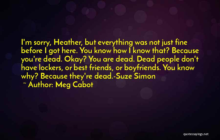 Friends Come Before Boyfriends Quotes By Meg Cabot