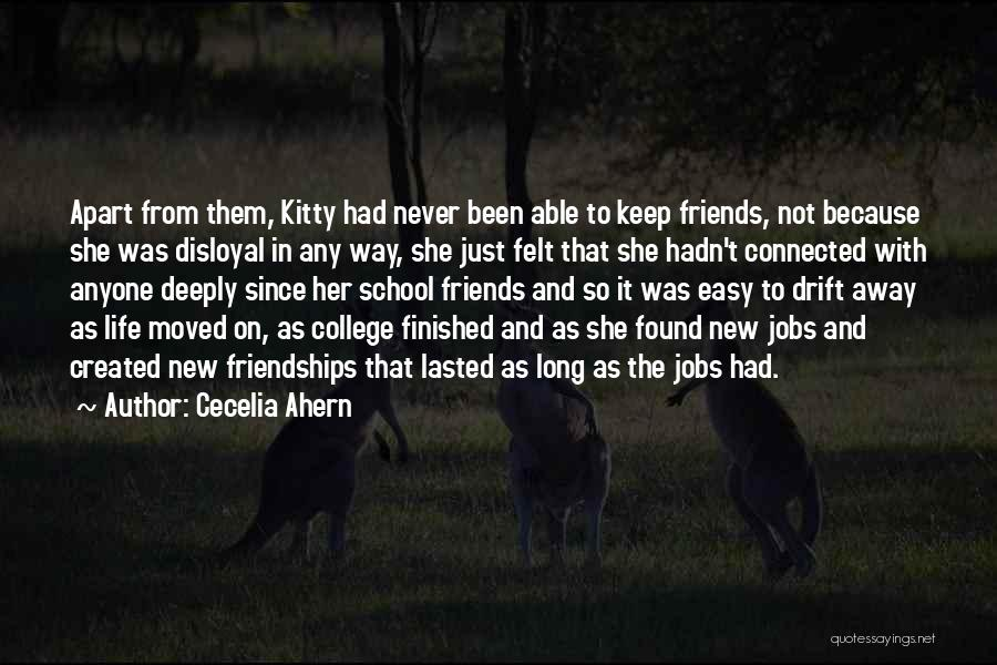 Friends Connected Quotes By Cecelia Ahern