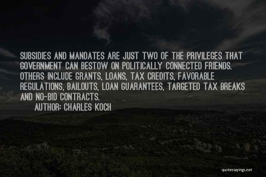 Friends Connected Quotes By Charles Koch
